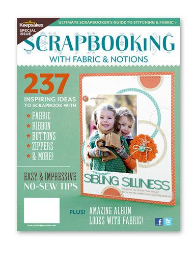 Creating Keepsakes - Scrapbooking with Fabric and Notions