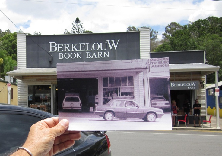 Now and then photo Berkelouws of Eumundi was once one of the many town garages Eumundi Motors