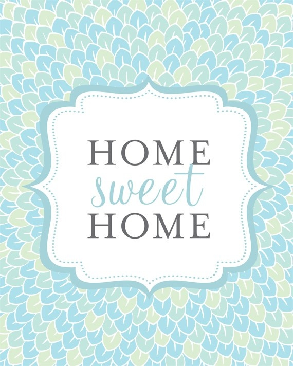 62 best home sweet home sayings images on pinterest for Home sweet home quotes