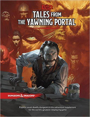 Tales From the Yawning Portal: Wizards RPG Team: 9780786966097: Amazon.com: Books