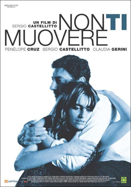 Non ti muovere. 2004. Sergio Castellito