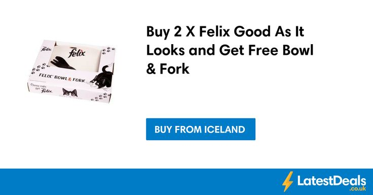 Buy 2 X Felix Good As It Looks and Get Free Bowl & Fork at Iceland