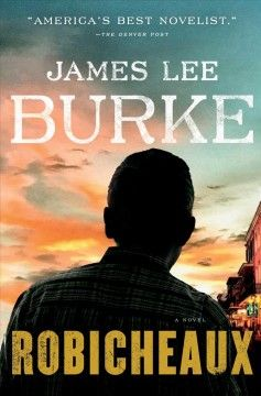 Robicheaux by James Lee Burke. James Lee Burke's most beloved character, Dave Robicheaux, returns in this gritty, atmospheric mystery set in the towns and backwoods of Louisiana.