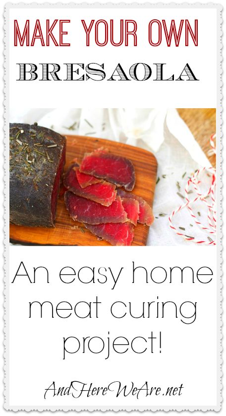 Make Your Own Bresaola!
