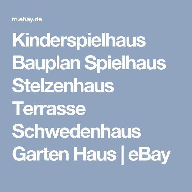 Amazing Details zu Kinderspielhaus Bauplan Spielhaus Stelzenhaus Terrasse Schwedenhaus Garten Haus