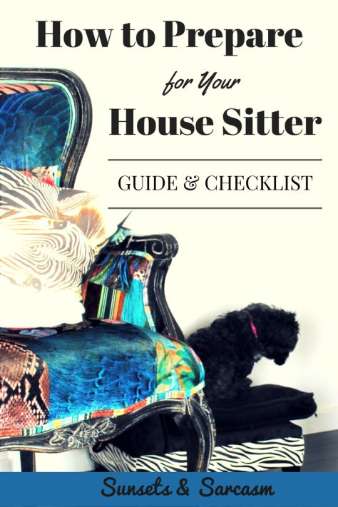How to prepare for your house sitter: checklist, tips and guide for house owners to keep pets and house sitters safe and happy.