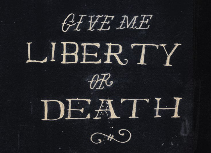 patrick henry give me liberty You have probably heard the saying, give me liberty or give me death - but who first said it this quote is attributed to a lawyer from virginia who was speaking to the virginia lawmakers, patrick henry.