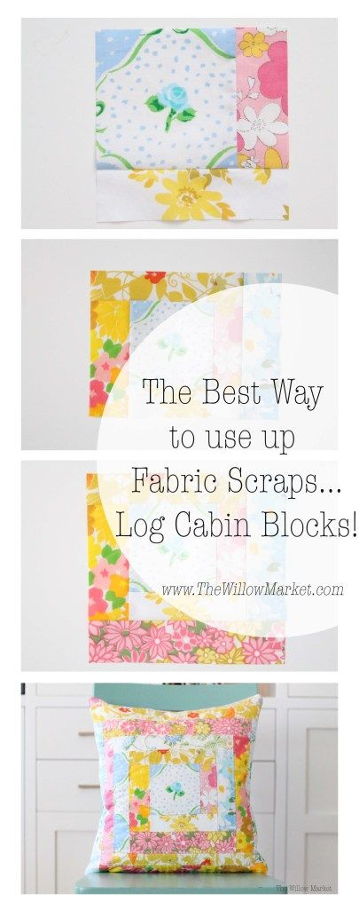 The Best Way to Use up Strips of Scrap Fabric – Log Cabin Blocks!