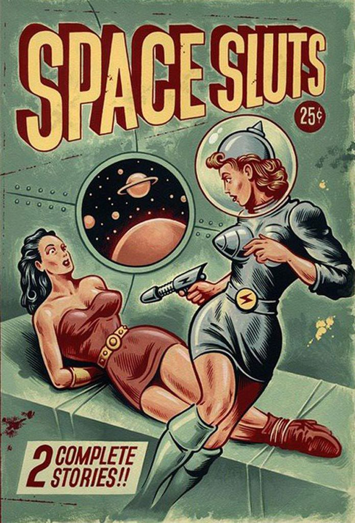Raygunned by A Space Slut. (Space Sluts Comics)