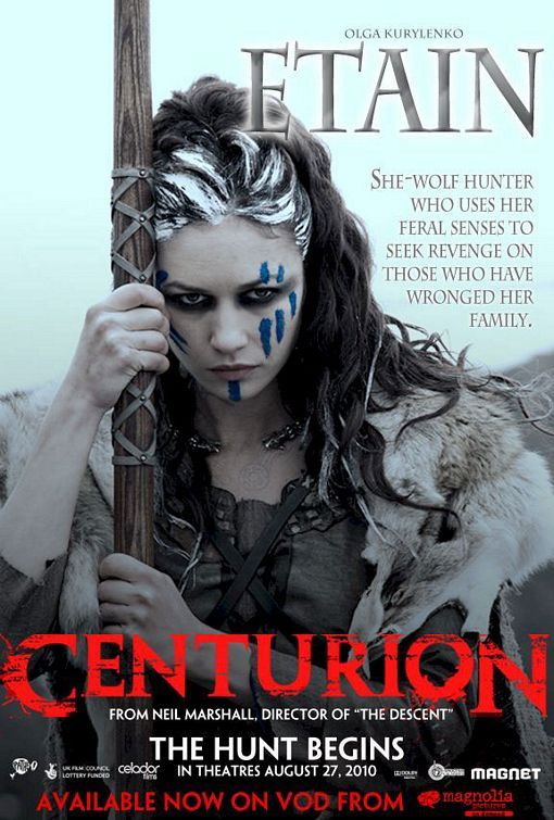 I wish I could be as badass as her- Etain - Centurion Movie Poster