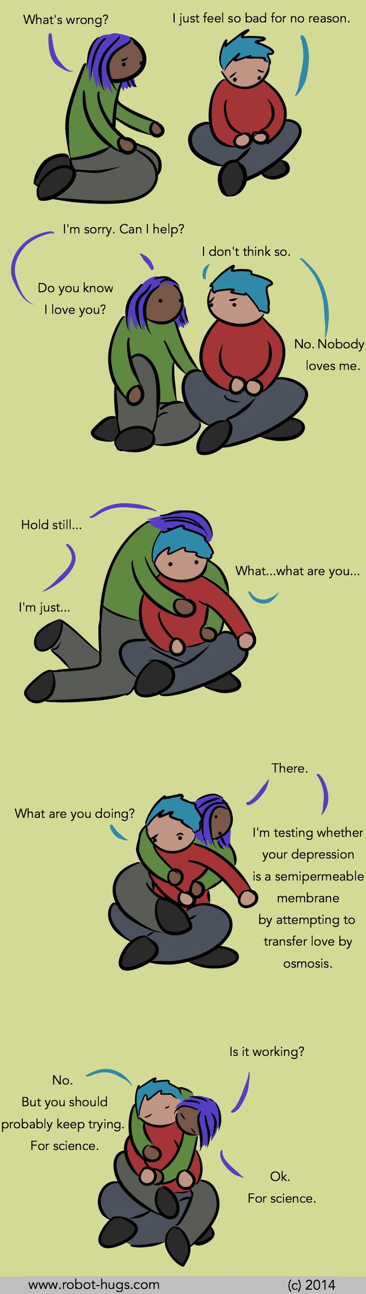Hugs help squash depression, don't you know.