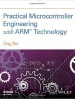 Practical Microcontroller Engineering with Arm Technology pdf download ==> http://www.aazea.com/book/practical-microcontroller-engineering-with-arm-technology/