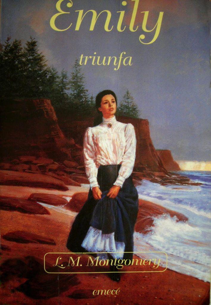 EMILY TRIUNFA. L. M. Montgomery Éste es el último libro de
