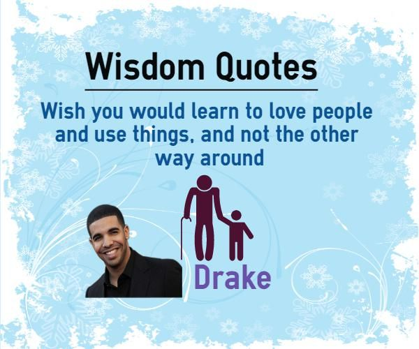 People Who Use Others Quotes: 17 Best Quotes By Drake On Pinterest