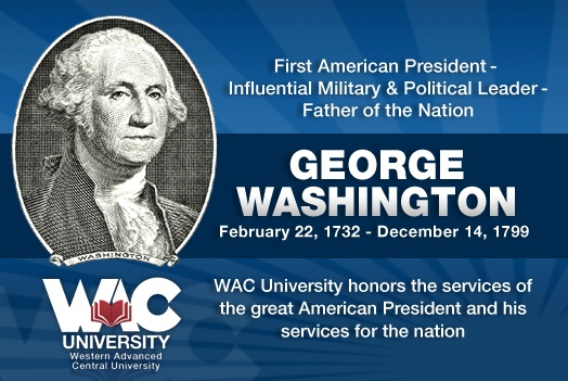 Remembering America's First President George Washington and his services to the nation!