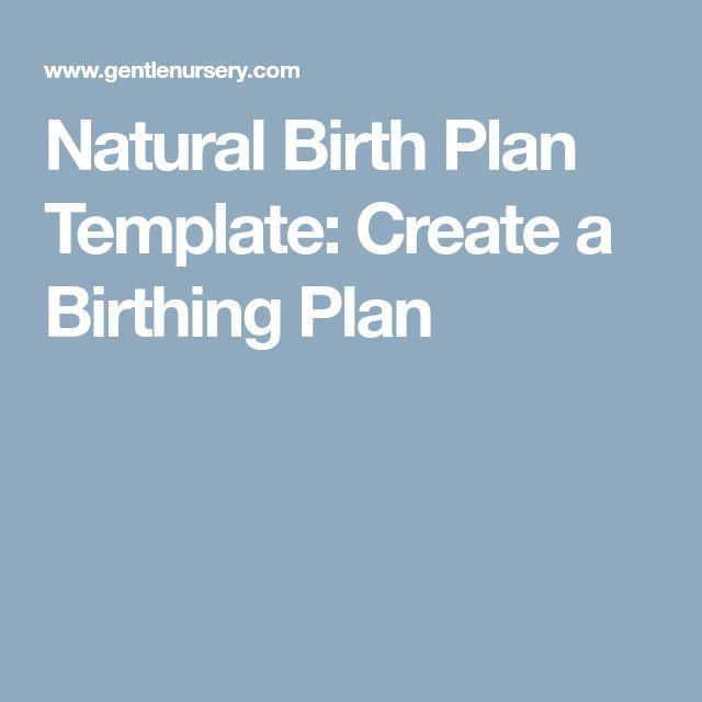 Natural Birth Plan Template: Create a Birthing Plan