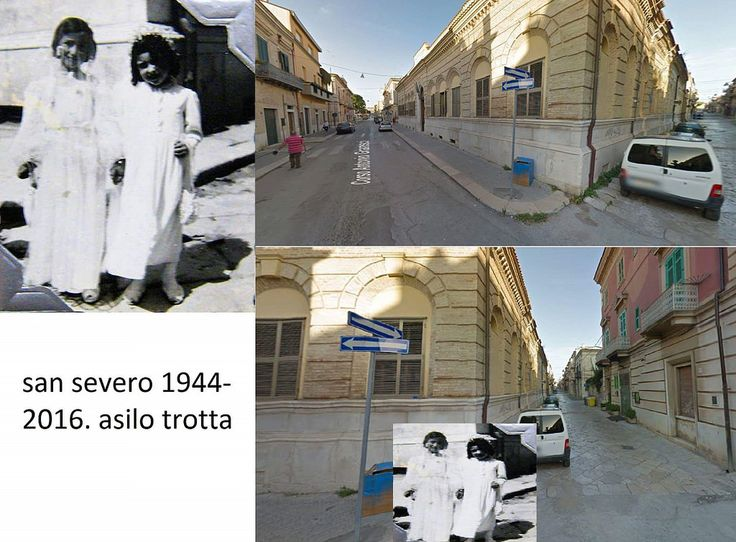 Asilo Infantile Matteo Trotta, San Severo, Italy, as my father saw it during World War Two and a photo of the same place today. Present day photo courtesy of Saverio d'Incalci, San Severo, Italy | World War Two