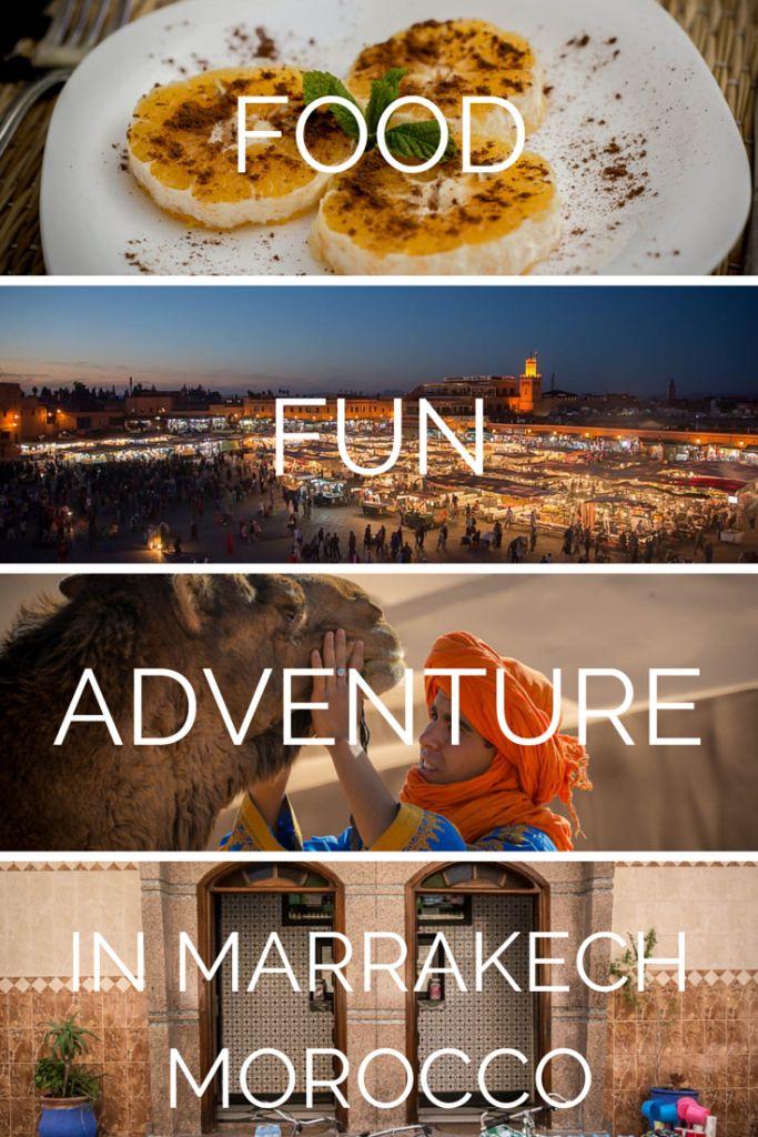 Visit Marrakech - Food Fun Adventure in Marrakech Morocco click through to read more