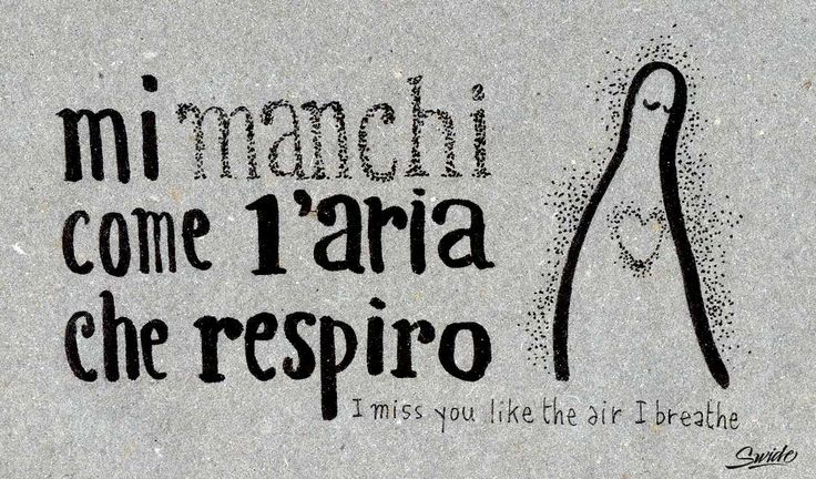 Learning Italian Language ~ mi manchi come l'aria che respiro (I miss you like the air I breathe) IFHN