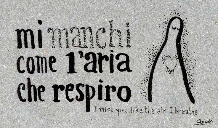 Learning Italian Language ~ mi manchi come l'aria che respiro (Me faltas como el aire que respiro)