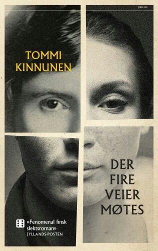 "Tommi Kinnunen: ""Der fire veier møtes""."