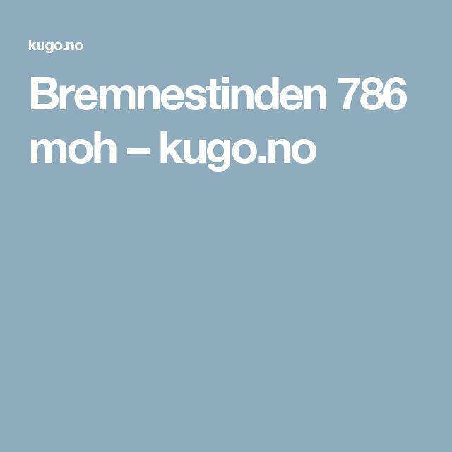 Bremnestinden 786 moh – kugo.no