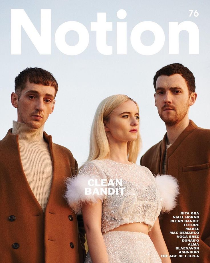 Clean Bandit Notion 76    #cover  #magazine  #fashion  #editorial  #photography