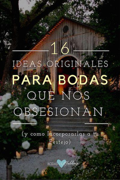 16 ideas originales para bodas que nos obsesionan.