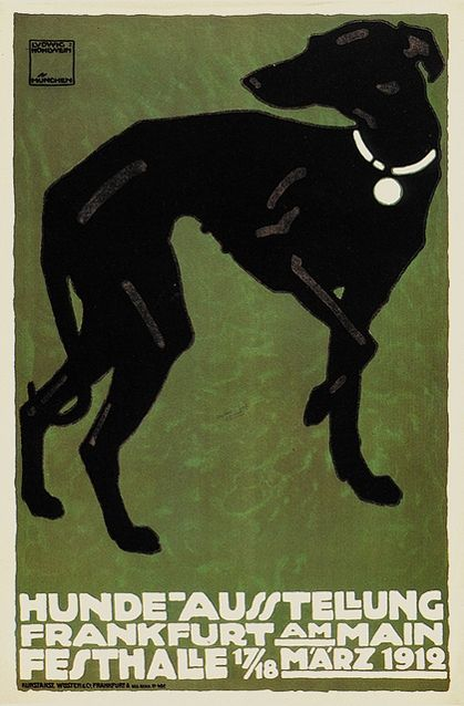 Frankfurt Hound - Ludwig Hohlwein..such a strong image..  love it!(sung opera style)