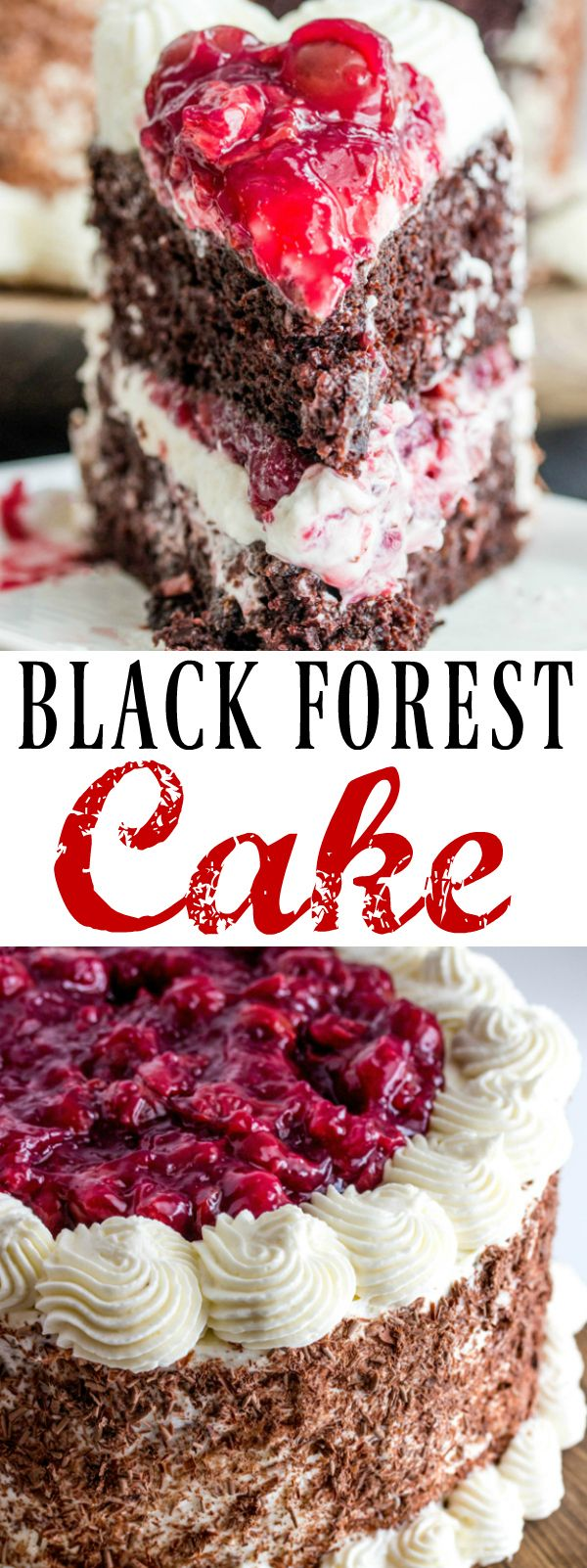 Moist chocolate cake is filled with a fluffy white frosting and cherries and covered and topped with more frosting, chocolate and even more cherries making this Black Forest Cake one addicting treat.