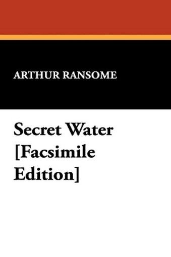 Secret Water, by Arthur Ransome (Hardcover)