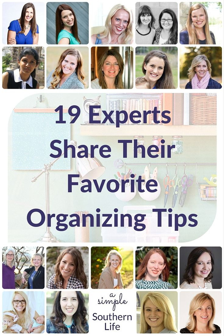 Wouldn't it be nice if organizing your home was as easy as snapping your fingers or twitching your nose? Fortunately, I asked 15 experts to give their favorite organizing tip and this is what they said.