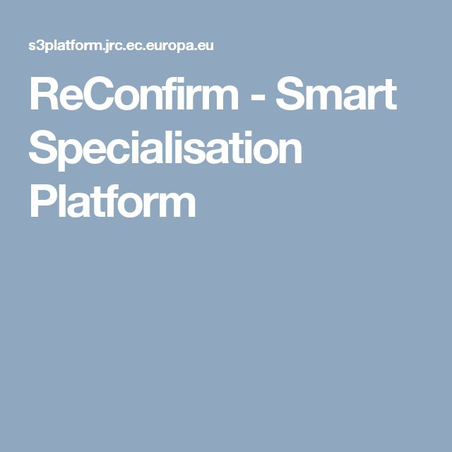 ReConfirm - Smart Specialisation Platform