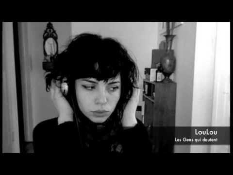 ☞LouLou ☆ Les Gens qui doutent (Anne Sylvestre) - YouTube