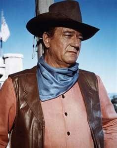 John Wayne...pardner.