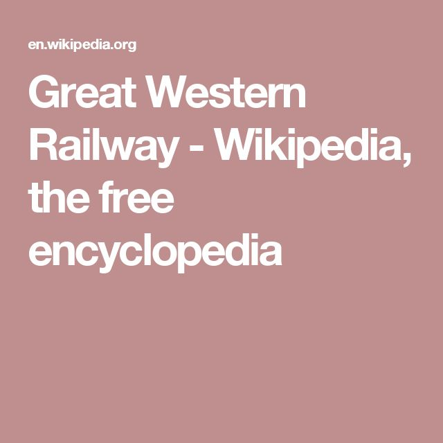 Great Western Railway - Wikipedia, the free encyclopedia