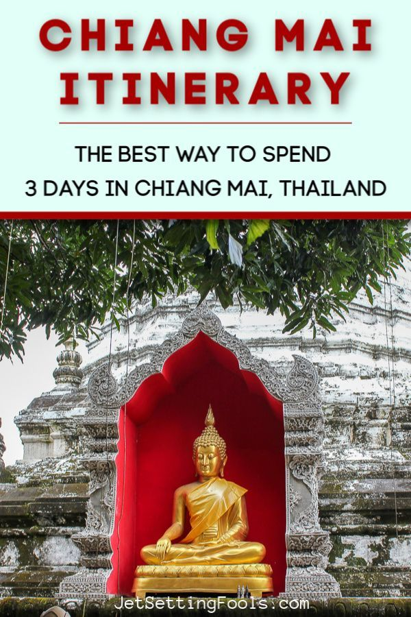 Chiang Mai Itinerary: The Best Way To Spend 3 Days in Chiang Mai, Thailand