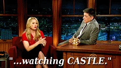CRAIG FERGUSON: Well, what's the big holiday in your house?  CHRISTINA APPLEGATE: Um, birthdays. Watching CASTLE.   CRAIG FERGUSON: You watch CASTLE?  CHRISTINA APPLEGATE: I do. That's all the excitement in our life.