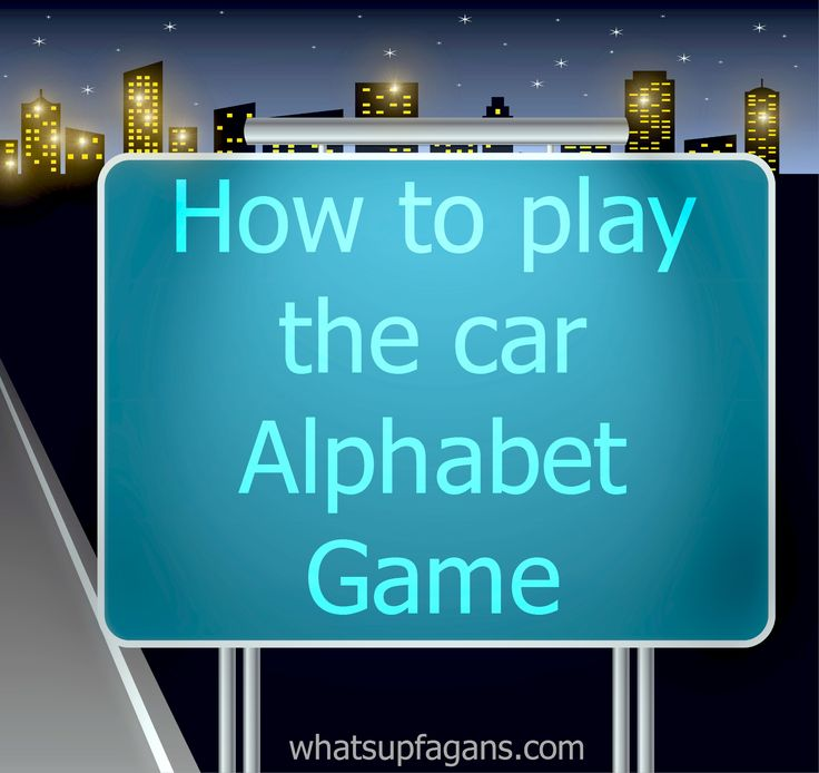 Just in time for a 12 hour drive!! Playing the Alphabet Car Game | whatsupfagans.com