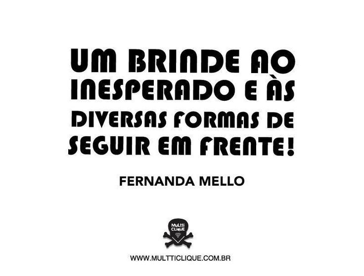 94 Best Frases Fernanda Mello Images On Pinterest