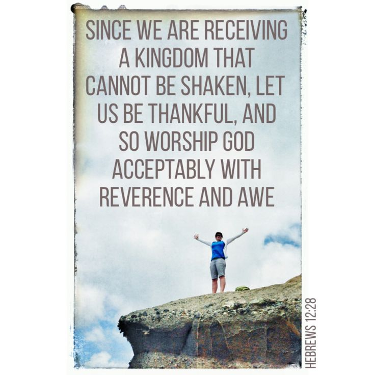 We The Kingdom: Therefore, Since We Are Receiving A Kingdom That Cannot Be