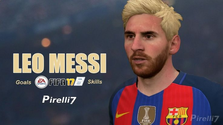 FIFA 17: Lionel Messi Goals  Skills 2017  FIFA REMAKE  60fps - by Pirelli7
