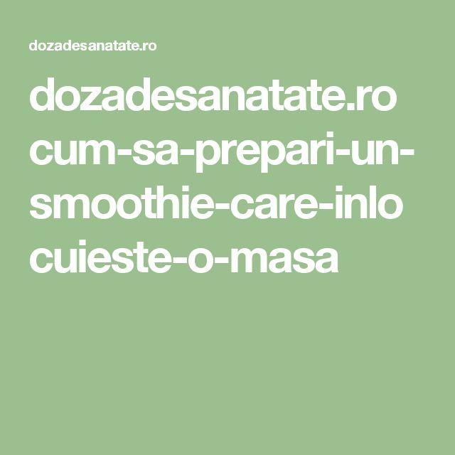 dozadesanatate.ro cum-sa-prepari-un-smoothie-care-inlocuieste-o-masa