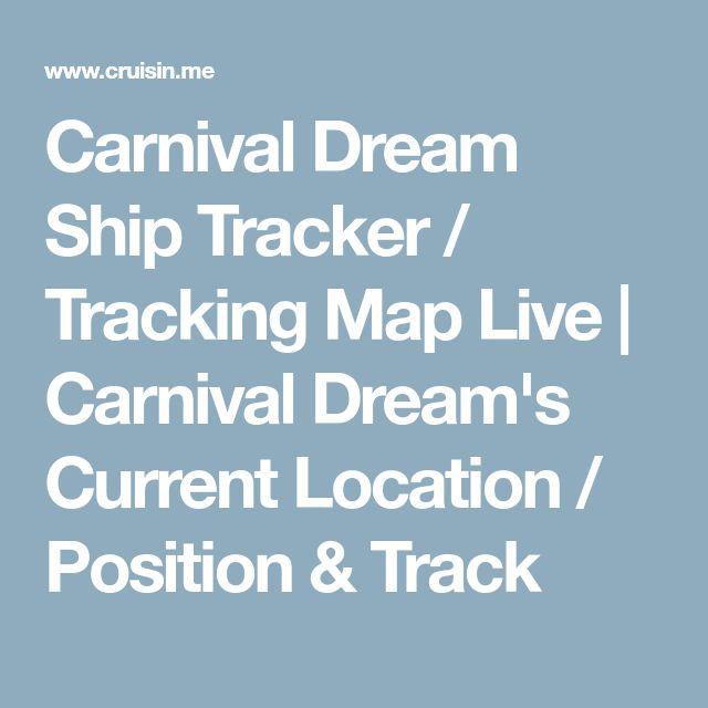 Carnival Dream Ship Tracker / Tracking Map Live | Carnival Dream's Current Location / Position & Track