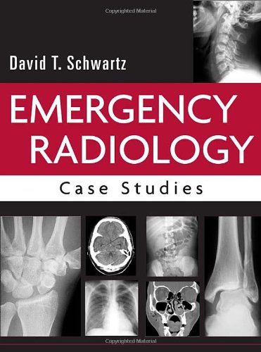 case studies in medical imaging radiology for students and trainees