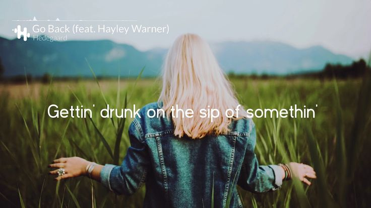 Hedegaard - Go Back (feat. Hayley Warner) (Lyrics / Lyrics Video)