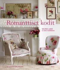 Romanttiset kodit - Selina Lake, Sara Norrman