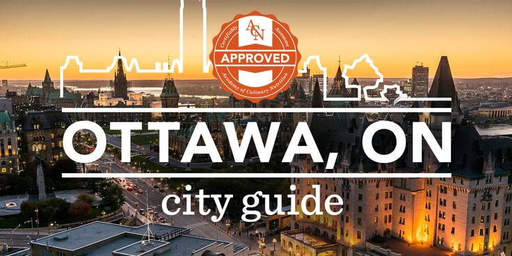 The Ottawa #ACNApproved City Guide is here! Check out the very best in restaurants, things to do and places to visit while in the capital of Canada