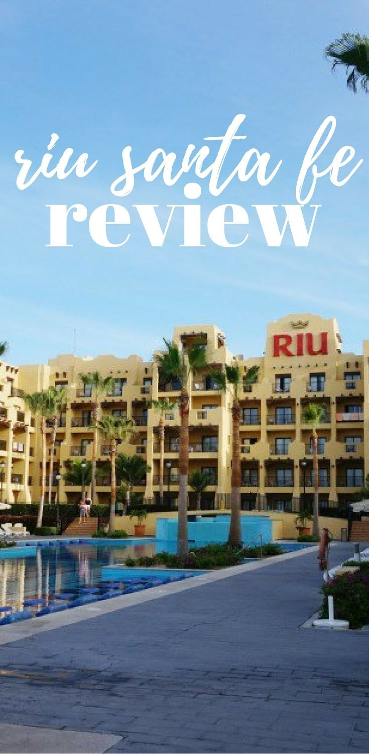 Wondering if you should book your stay at the Riu Santa Fe in Los Cabos? Read our review ...