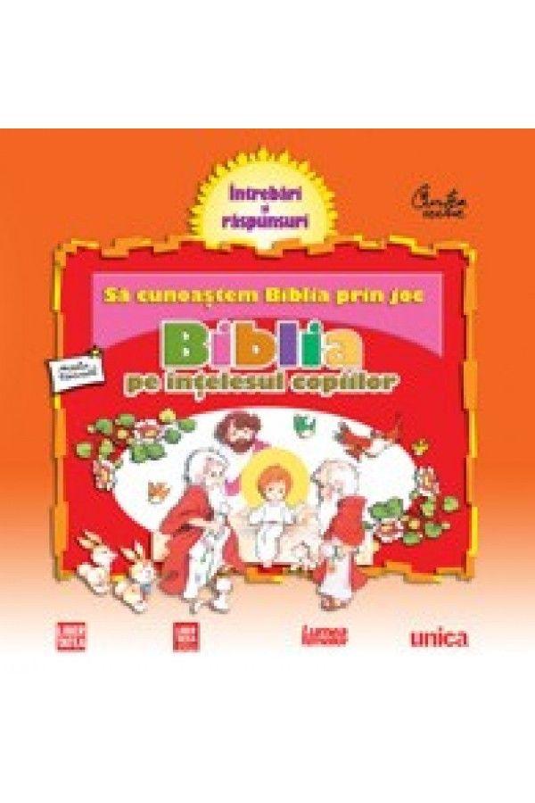 Biblia pe înţelesul copiilor. Să cunoaştem Biblia prin joc. Vol. 2